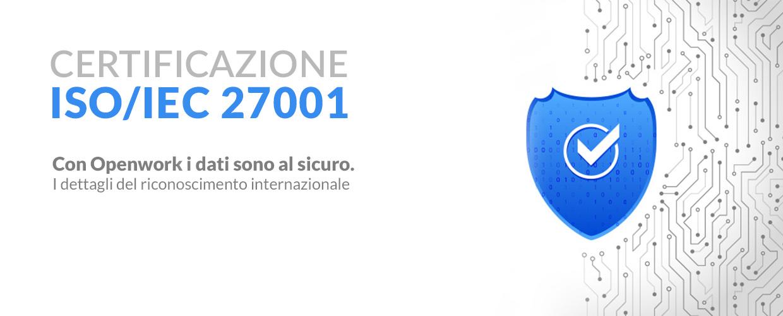 Openwork azienda certificata ISO 27001